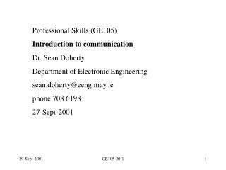 Professional Skills (GE105) Introduction to communication Dr. Sean Doherty