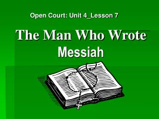The Man Who Wrote  Messiah