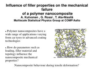 Nanocomposite behaviour during tensile deformation?