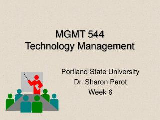 MGMT 544 Technology Management
