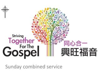 Sunday combined service