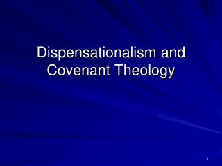 Dispensationalism and Covenant Theology