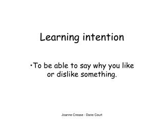 Learning intention