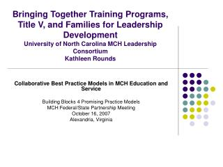 Collaborative Best Practice Models in MCH Education and Service
