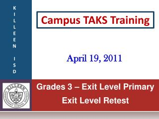 Grades 3 – Exit Level Primary Exit Level Retest