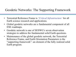 Geodetic Networks: The Supporting Framework
