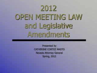 2012 OPEN MEETING LAW and Legislative Amendments