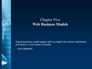 Chapter Five Web Business Models