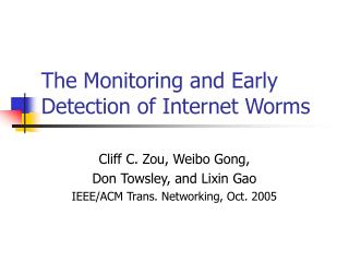 The Monitoring and Early Detection of Internet Worms