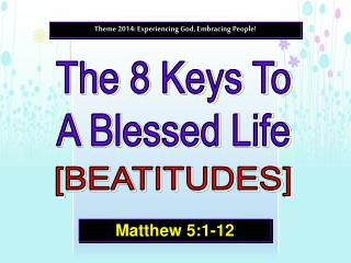 The 8 Keys To A Blessed Life