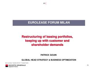 Restructuring of leasing portfolios,  keeping up with customer and shareholder demands