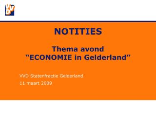 "NOTITIES Thema avond  ""ECONOMIE in Gelderland"""