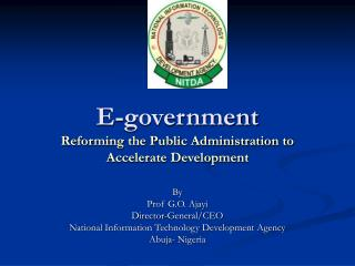 E-government Reforming the Public Administration to Accelerate Development