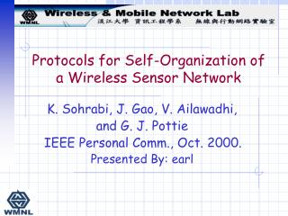 Protocols for Self-Organization of a Wireless Sensor Network