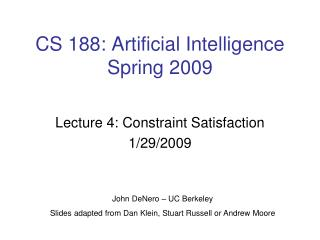 CS 188: Artificial Intelligence Spring 2009
