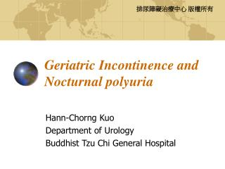 Geriatric Incontinence and Nocturnal polyuria