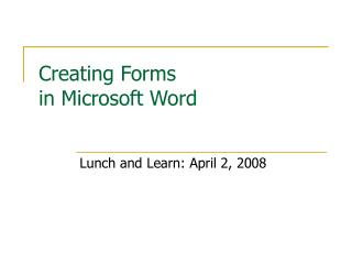 Creating Forms  in Microsoft Word