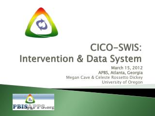 CICO-SWIS:  Intervention & Data System