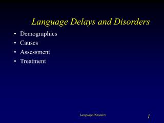 Language Delays and Disorders