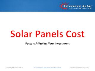 Solar Panels Cost: Factors Affecting Your Investment