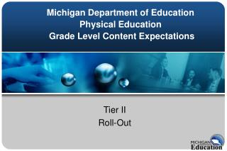 Michigan Department of Education Physical Education  Grade Level Content Expectations