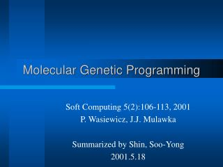 Molecular Genetic Programming