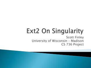 Ext2 On Singularity
