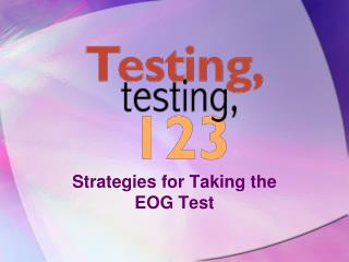 Strategies for Taking the EOG Test