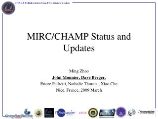 MIRC/CHAMP Status and Updates