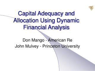 Capital Adequacy and Allocation Using Dynamic Financial Analysis