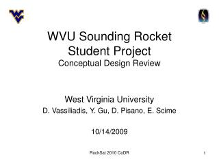 WVU Sounding Rocket Student Project Conceptual Design Review