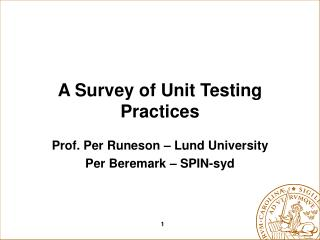 A Survey of Unit Testing Practices