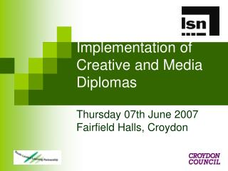 Implementation of Creative and Media Diplomas