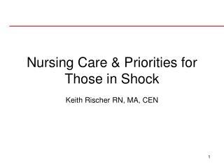 Nursing Care & Priorities for Those in Shock