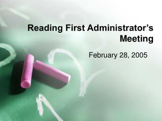 Reading First Administrator's Meeting