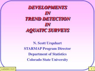 DEVELOPMENTS  IN  TREND DETECTION  IN  AQUATIC SURVEYS
