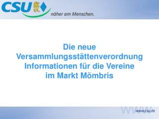 Die neue Versammlungsstättenverordnung Informationen für die Vereine im Markt Mömbris