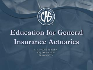 Education for General Insurance Actuaries