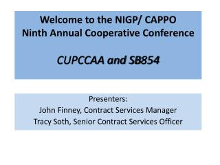 Welcome to the NIGP/ CAPPO Ninth Annual Cooperative  Conference CUPCCAA and SB854