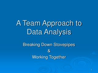 A Team Approach to Data Analysis