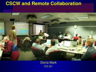 CSCW and Remote Collaboration