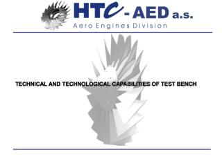 T ECHNICAL AND TECHNOLOGICAL CAPABILITIES  OF TEST BENCH