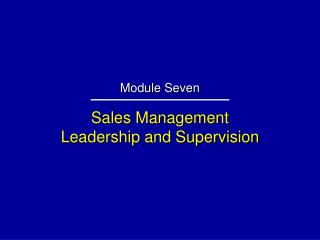 Sales Management Leadership and Supervision