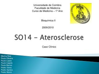 SO14 - Aterosclerose