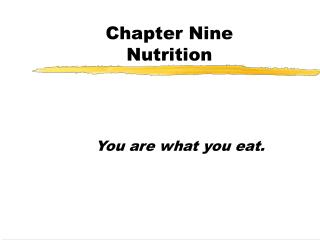 Chapter Nine Nutrition