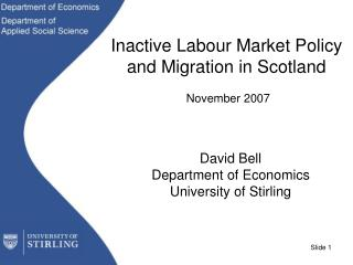 Inactive Labour Market Policy and Migration in Scotland  November 2007