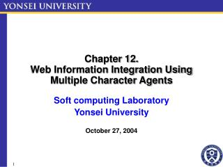 Chapter 12. Web Information Integration Using Multiple Character Agents