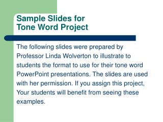 Sample Slides for  Tone Word Project