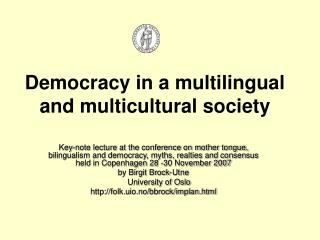 Democracy in a multilingual and multicultural society