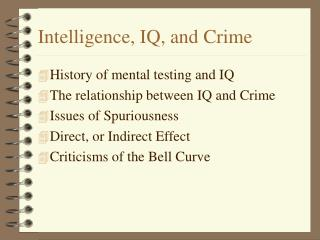 Intelligence, IQ, and Crime